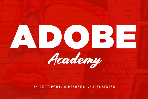 Adobe Academy, by Certiport