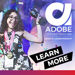 Click Here to learn more about the Certiport Adobe Certified Associate World Championship