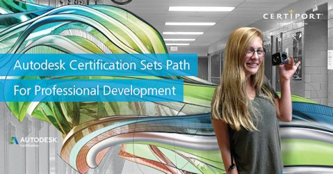Autodesk certification Sets Path for Professional Development