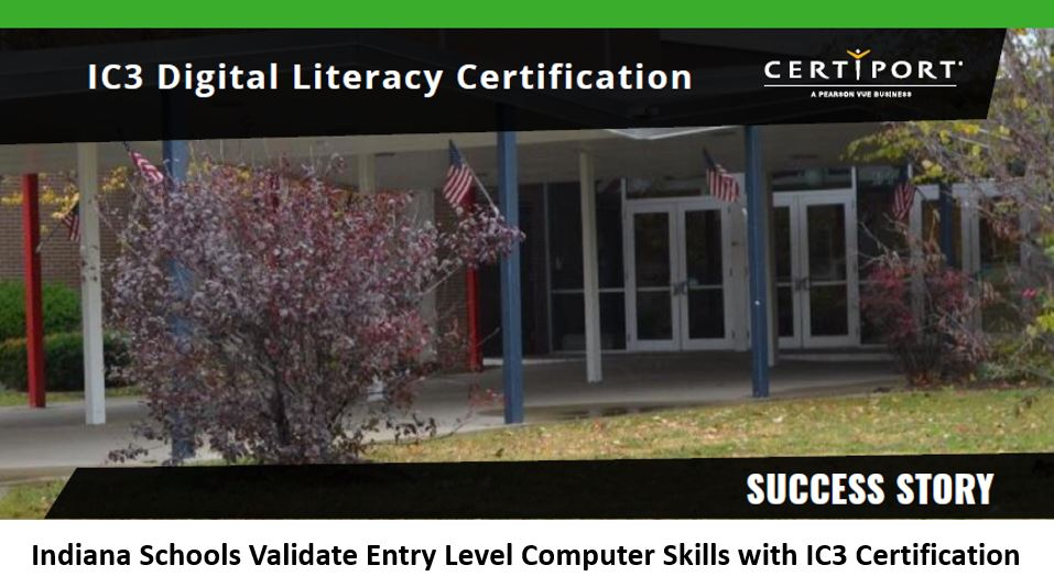 Indiana Schools Validate Entry Level Computer Skills with IC3 Certification
