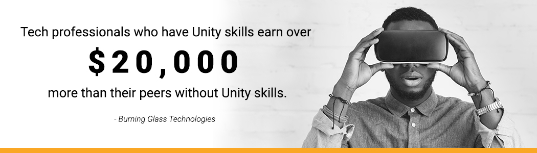 Salary info: Tech professionals who have Unity skills earn over $20,000 more than their peers without Unity skills.<br />